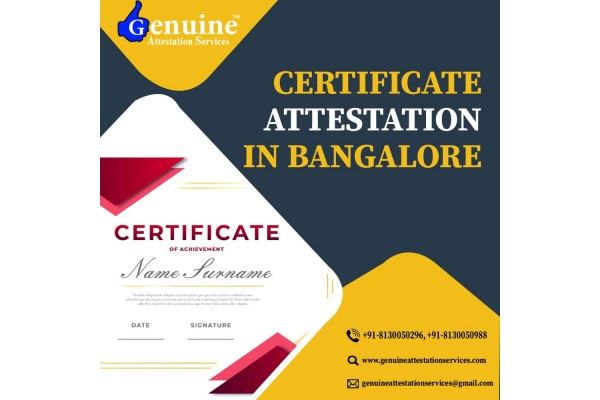 Document Attestation in Bangalore